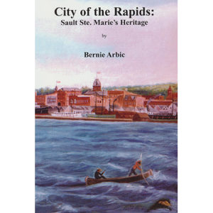 City-of-the-Rapids-Sault-Ste.-Maries-Heritage