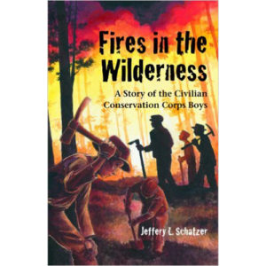 Fires-in-the-Wilderness-A-story-of-the-civilian-conservation-corps-boys