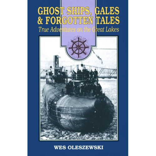 Ghost-Ships-Gales-and-Forgotten-Tales-True-Adventures-on-the-Great-Lakes