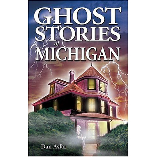 Ghost-Stories-of-Michigan