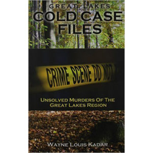 Great-Lakes-Cold-Case-Files-Unsolved-Murders-of-the-Great-Lakes-Region