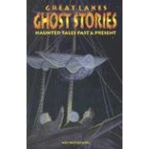 Great-Lakes-Ghost-Stories-Haunted-Tales-Past-Present