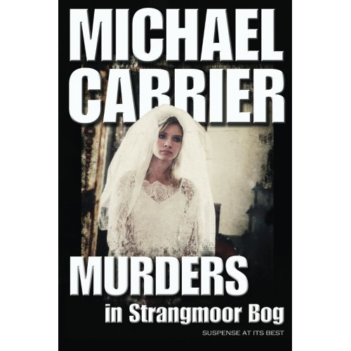 Murders-in-Strangmoor-Bog